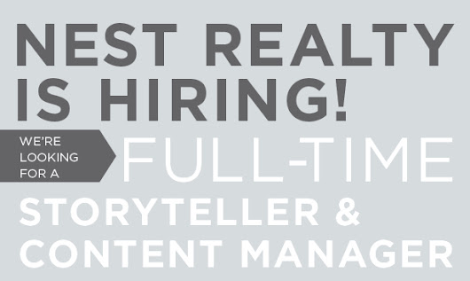 Nest Realty is Hiring a Storyteller and Content Manager - Nest Realty Blog