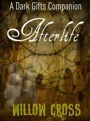 Afterlife (The Dark Gifts #1.5)
