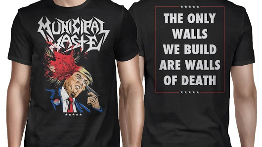 Municipal Waste Explain Why They Made a Shirt of Donald Trump Blowing His Brains Out - Noisey