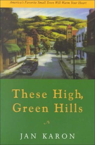 book cover of These High, Green Hills  (Mitford, book 3)byJan Karon