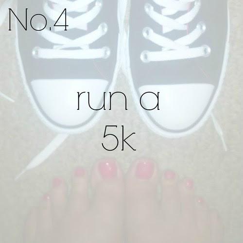 No. 4 {run a 5k}