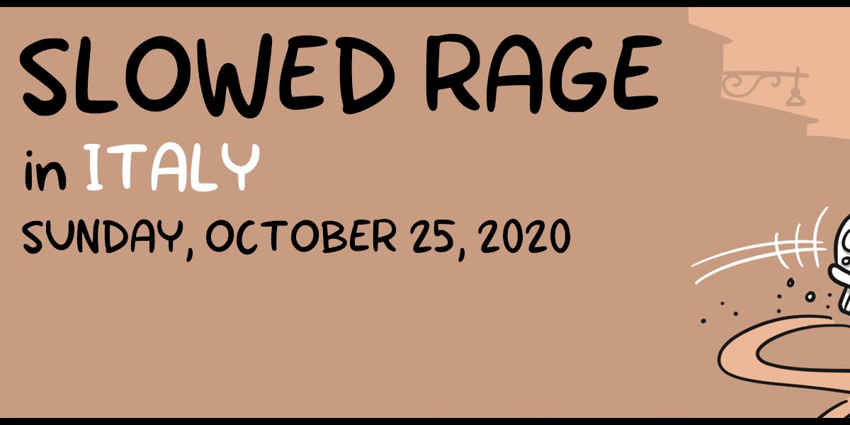 Slowed Rage