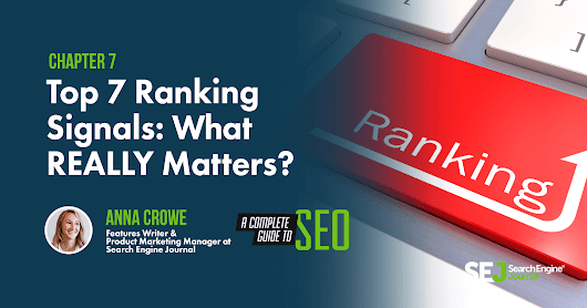 Top 7 Ranking Signals for 2018: What REALLY Matters?
