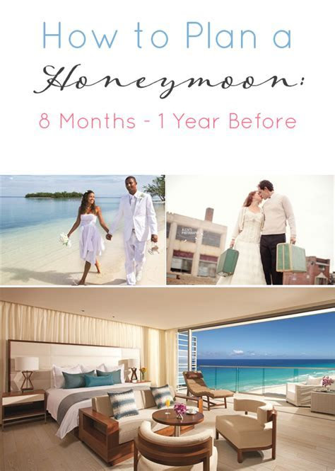 How to Plan a Honeymoon: 8 Months ? 1 Year Before