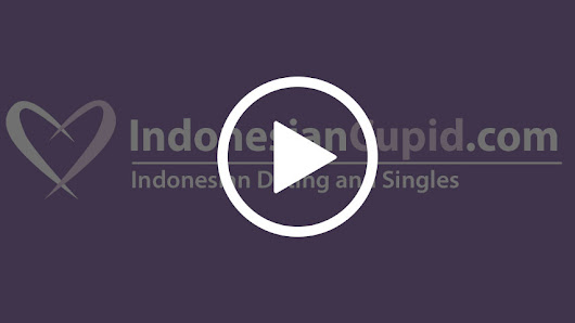 Indonesian Dating & Singles at IndonesianCupid.com™