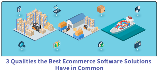 3 Qualities the Best Ecommerce Software Solutions Have in Common | Acumatica Cloud ERP