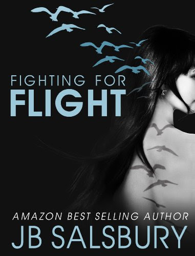 Fighting for Flight (The Fighting Series) by JB Salsbury