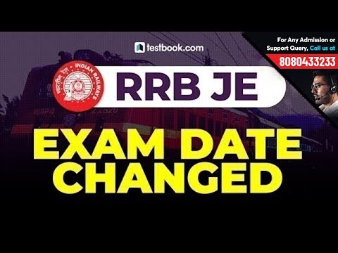 RRB JE Exam Date 2019 Changed Last Minute | Check RRB JE New