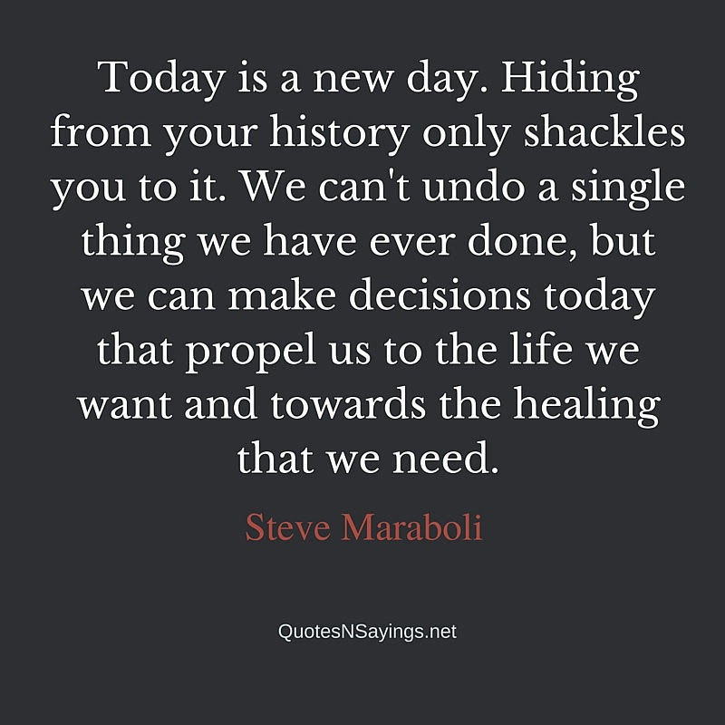 Steve Maraboli Quote Today Is A New Day