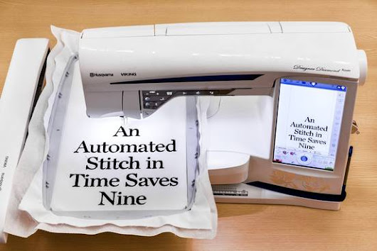 Amazingly Automated Sewing and Embroidery Machines  - WSJ