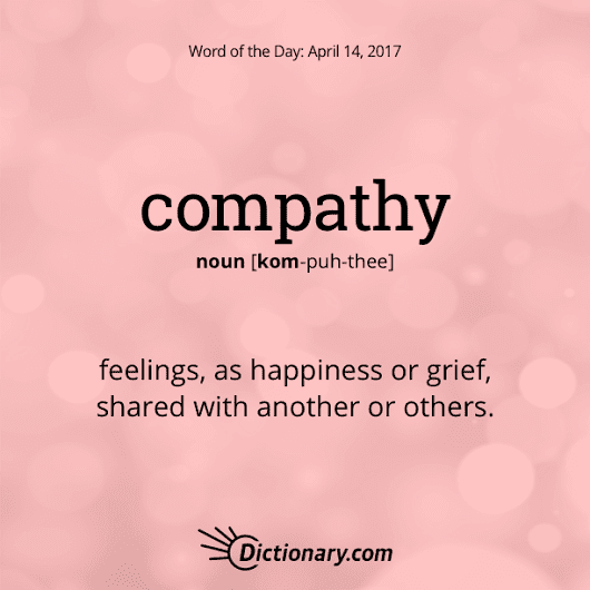 compathy Word of the Day | Dictionary.com