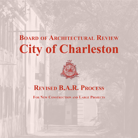 Charleston's Revised BAR Process: 5 Things You Need to Know