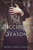 Title: The Accident Season, Author: Moira Fowley-Doyle