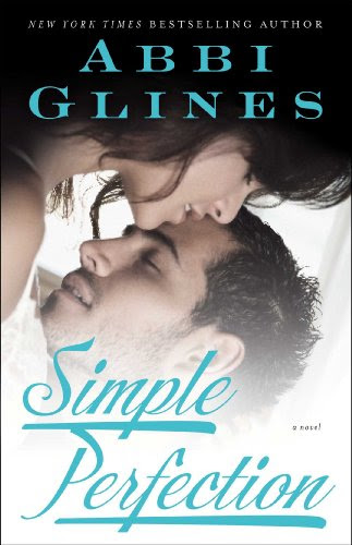Simple Perfection: A Novel by Abbi Glines