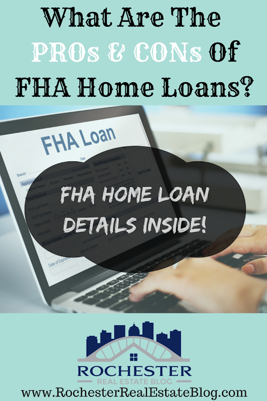 What Are The PROs & CONs Of FHA Home Loans?