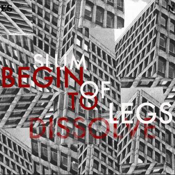 Begin To Dissolve cover art