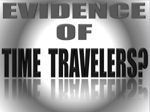 EVIDENCE-TIME-TRAVELERS
