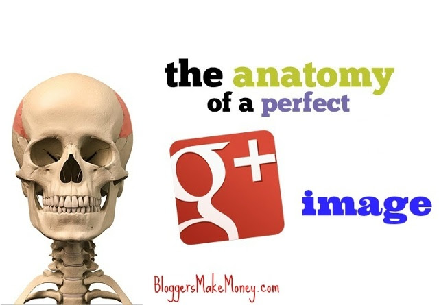 The Anatomy of an Effective Google Plus Image by Wade Harman