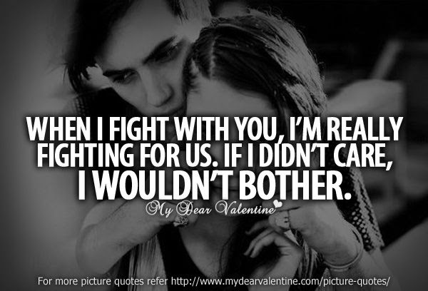 Quotes About Fighting With Girlfriend 20 Quotes