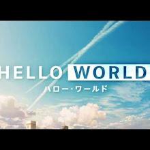 Hello World: revelan video promocional, elenco y fecha de estreno de la película