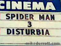 Spider-Man 3: Disturbia - Now Playing