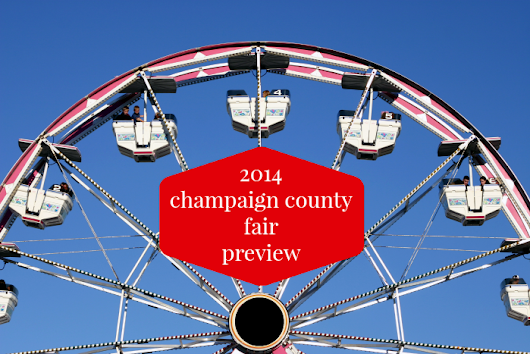 2014 Champaign County Fair Preview