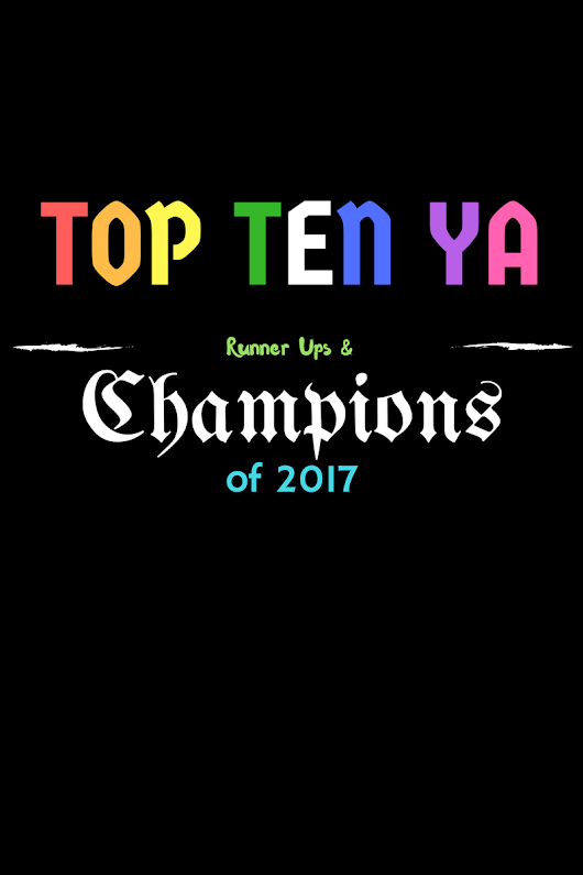 TOP TEN YA Cover (and Title!) Loves of 2017 PT 3