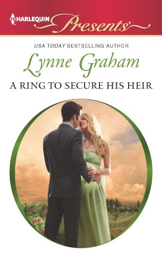 A Ring to Secure His Heir (Harlequin Presents) by Lynne Graham