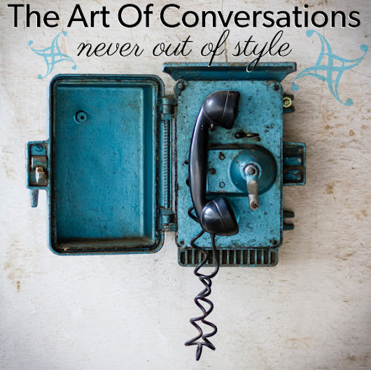 The Art Of Conversations For Your Business