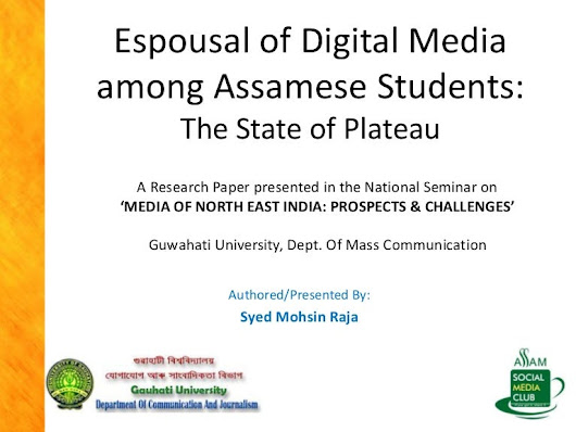 Espousal of Digital Media Among The Students of Assam