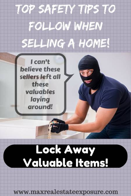 Safety Tips When Selling Your Home