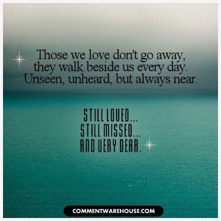 Still Loved Still Missed And Very Dear Commentwarehouse Say It