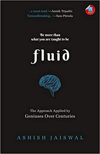 Review: Fluid: The Approach Applied by Geniuses Over Centuries