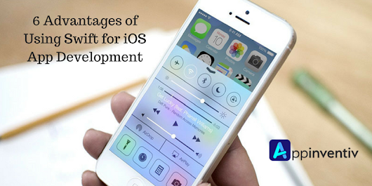 6 Advantages of Using Swift for iOS App Development