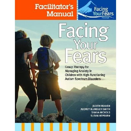 Facing Your Fears -- Group Therapy for Managing Anxiety in ...