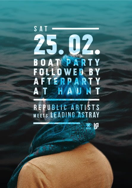 Republic Artists Records Meets Leading Astray Boat Party & Afterparty