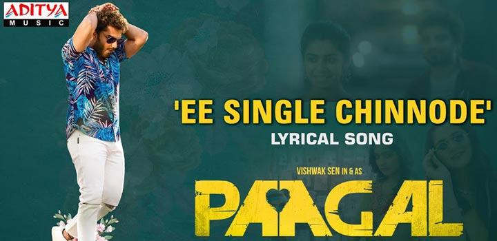 Ee Single Chinnode Lyrics from Paagal