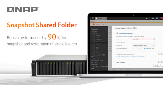 "QNAP Introduces ""Snapshot Shared Folder"" to Boost Performance by 90% for Snapshot and Restoration of Single Folders"