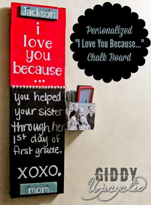 "DIY ""I Love You Because..."" Chalkboard With Interchangeable Tiles - Giddy Upcycled"
