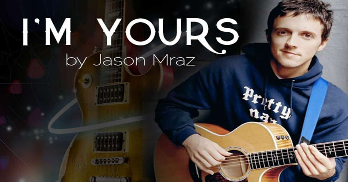 Kết quả hình ảnh cho I'm yours – Jason Mraz