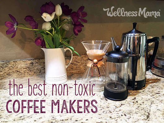 Best Non-Toxic Coffee Makers | Wellness Mama