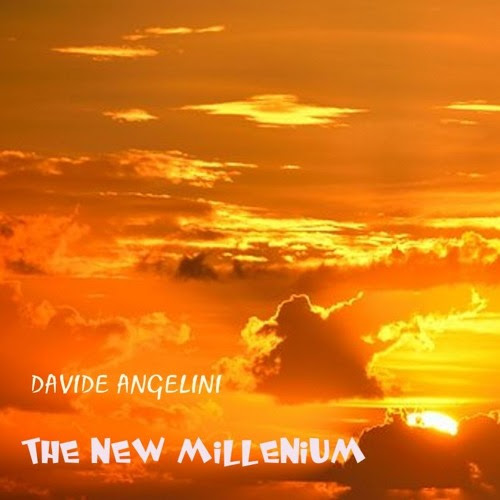 THE NEW MILLENIUM (instrumental)-(remaster of original 1997 analogic recording) by Davide Angelini 2