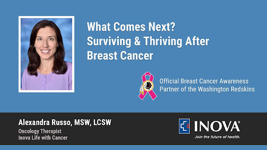 What Comes Next? Surviving & Thriving After Breast Cancer