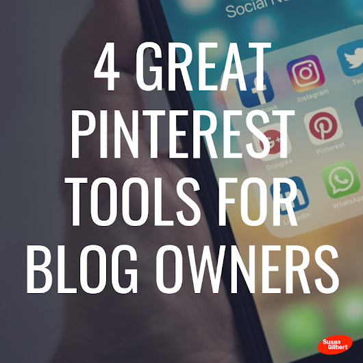 These 4 Pinterest Tools Can Improve Your Blog Subscription
