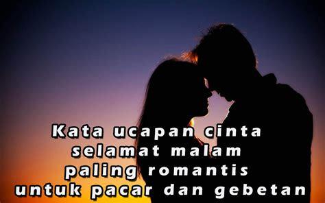 kata ucapan cinta selamat malam  romantis