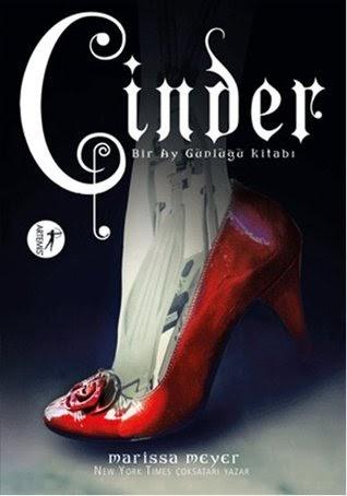 Kitap Yorumu: Cinder | Marissa Meyer (The Lunar Chronicles, #1)