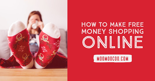 How to get Free Money from Online Shopping?
