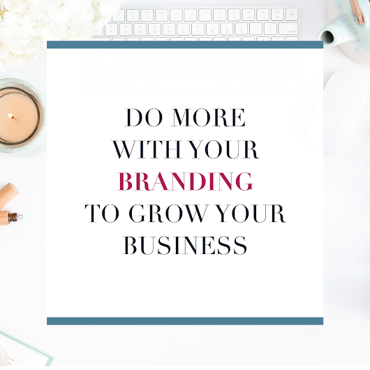 Do More With Your Branding - 6 Places to Use Your Brand Elements - Michaela Hoffman