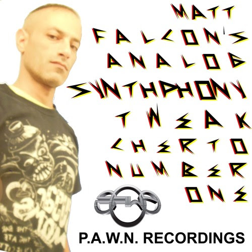 Matt Falcon's Analog Synthphony Tweak-Cherto Number 1 (2016) by P.A.W.N. RECORDINGS