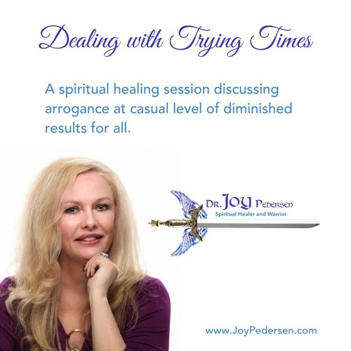 Dealing with Trying Times by Joy Pedersen